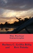 The Nuclear Catastrophe